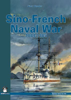 Sino-Fench Naval War 1884-1885 9788361421535
