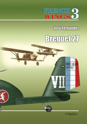 French Wings No.3: Breguet 27 9788361421771