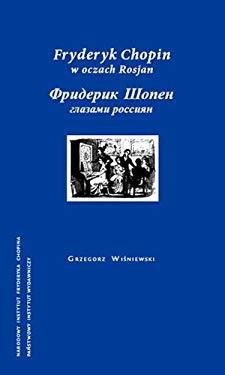 Fryderyk Chopin w oczach Rosjan - n/a