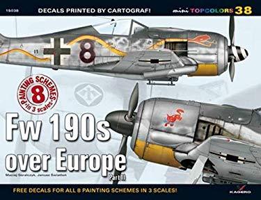 Fw 190s Over Europe 9788362878741