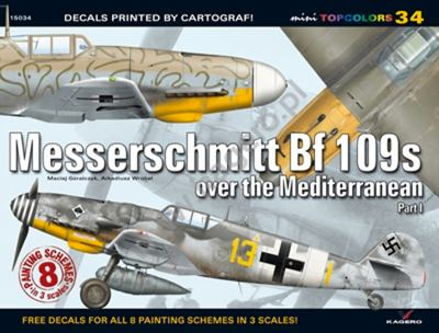 Messerschmitt BF 109s Over the Mediterranean 9788362878581
