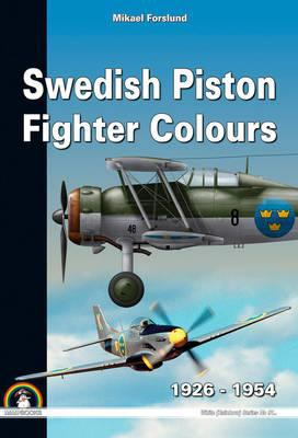 Swedish Piston Fighter Colours: 1926 1954 9788361421726