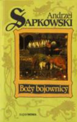 Bozy Bojownicy 9788370541675