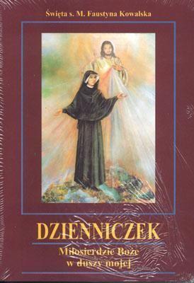 Diary of Saint Maria Faustina Kowalska: Divine Mercy in My Soul 9788371193194