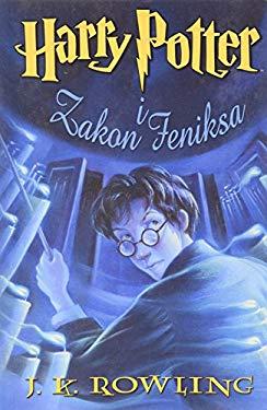 Harry Potter I Zakon Feniska 9788372780966