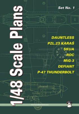 1/48 Scale Plans, Set No. 1: Dauntless, PZL.23 Karas, SKUA, ROC, MiG-3, Defiant, P-47 Thunderbolt 9788389450791