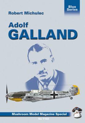 Adolf Galland 9788391632741