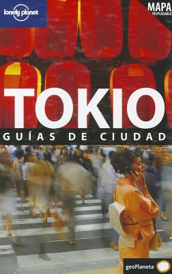Tokio Guias de Ciudad [With Map] 9788408097723