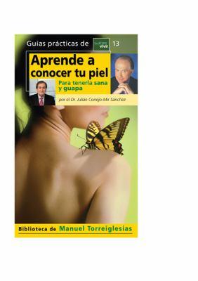 Aprende a Conocer Tu Piel 9788403099098