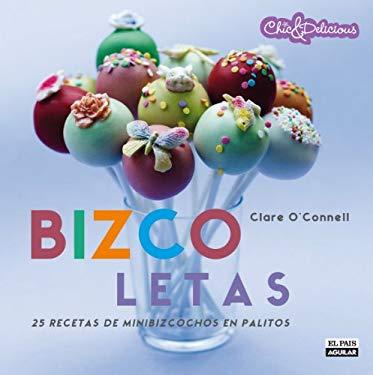Bizcoletas: 25 Recetas de Minibizcochos en Palitos = Pop Bakery 9788403511156