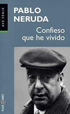 Confieso Que He Vivido = I Confess I Have Lived