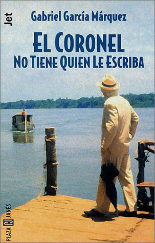 Coronel No Tiene Quien Le Escriba 9788401427565