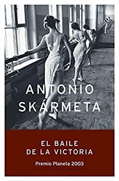 El Baile de La Victoria / Victory Dance = El Baile de La Victori 9788408050049