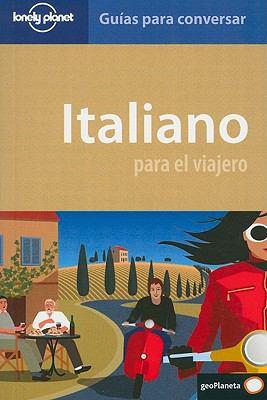 Lonely Planet Italiano Para el Viajero 9788408090175