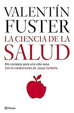 La Ciencia de La Salud/ The Science of Health 9788408066200