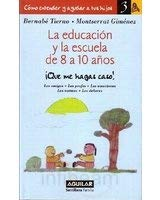 La Educacion y La Escuela de 8 a 10 Anos (Education and School in Ages 8 to 10) 9788403094246