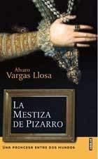 La Mestiza de Pizarro = Pizarro's Mestiza 9788403093423