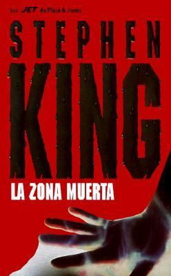 La Zona Muerta = The Dead Zone 9788401499883