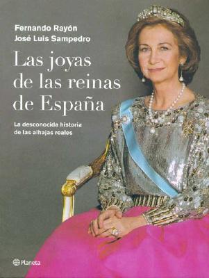 Las Joyas de Las Reinas de Espaqa 9788408051190