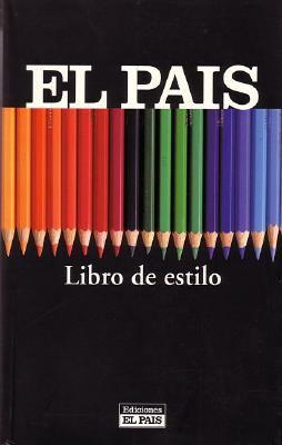 Libro de Estilo El Pais (Book of Styles) 9788403092235