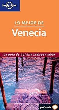 Lonely Planet Lo Mejor de Venecia 9788408069508