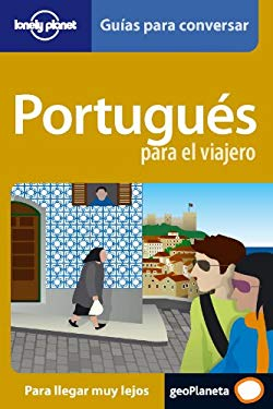 Lonely Planet Portugues Para el Viajero 9788408069720