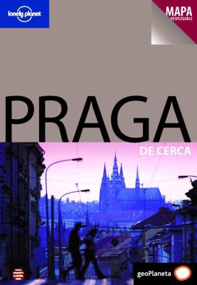 Lonely Planet Praga de Cerca [With Pullout Map] 9788408077527