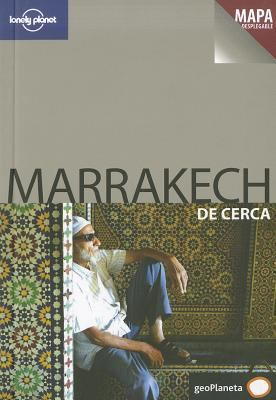 Marrakech de Cerca [With Map] 9788408069478