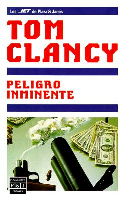 Peligro Inminente = Clear and Present Danger 9788401495250
