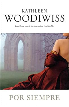 Por siempre / Everlasting (Spanish Edition) - Woodiwiss, Kathleen E.
