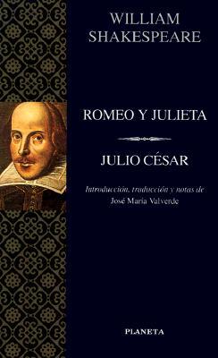 Romeo y Julieta/Julio Cesar = Romeo and Juliet/Julius Caesar 9788408017226