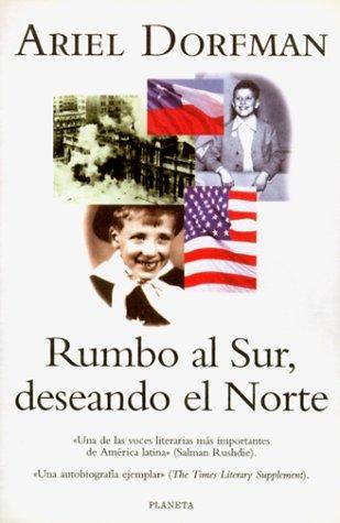 Rumbo Al Sur, Deseando El Norte: Un Romance Bilingue 9788408028086
