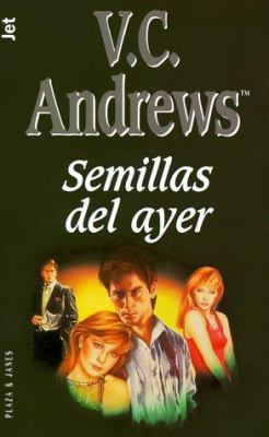 Semillas del Ayer = Seeds of Yesterday 9788401497940