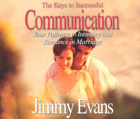 The Keys to Successful Communication