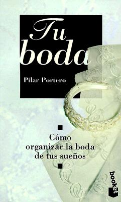 Tu Boda = Your Wedding 9788408022473