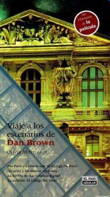 Viaje a Los Escenarios de Dan Brown 9788403504554