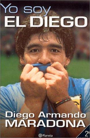 Yo Soy el Diego = I Am the Diego 9788408036746