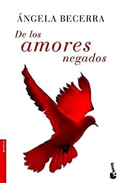 de los Amores Negados 9788408071617