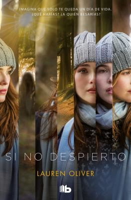 Si no despierto / Before I Fall (Spanish Edition)