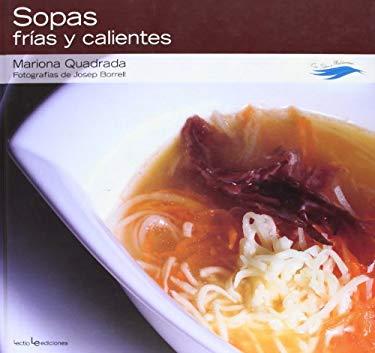 Sopas Frias y Calientes 9788415088028