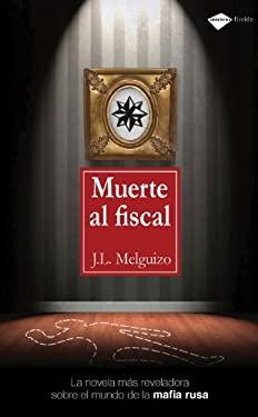 Muerte Al Fiscal 9788415115267