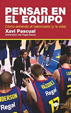 Pensar En El Equipo: Como Entiendo El Baloncesto (y La Vida) 9788415115465