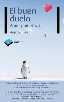 El Buen Duelo: Amor y Resiliencia 9788415115571