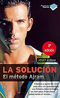 La Solucion: El Metodo Ajram 9788415115656