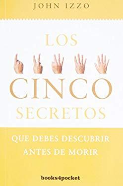 5 Secretos Que Debes Descubrir Antes de Morir 9788415139348