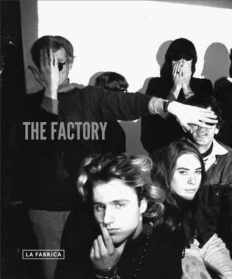 The Factory: Photography and the Warhol Community 9788415303725