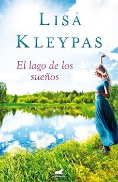 El lago de los suenos (Spanish Edition) 9788415420293