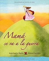 ISBN 9788415503163 product image for Mama se va a la guerra/Mom Goes to | upcitemdb.com