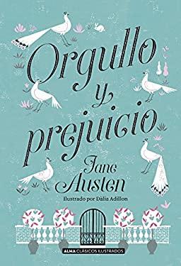 Orgullo y prejuicio (Clsicos ilustrados) (Spanish Edition)