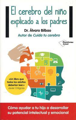 El cerebro del nio explicado a los padres (Spanish Edition)
